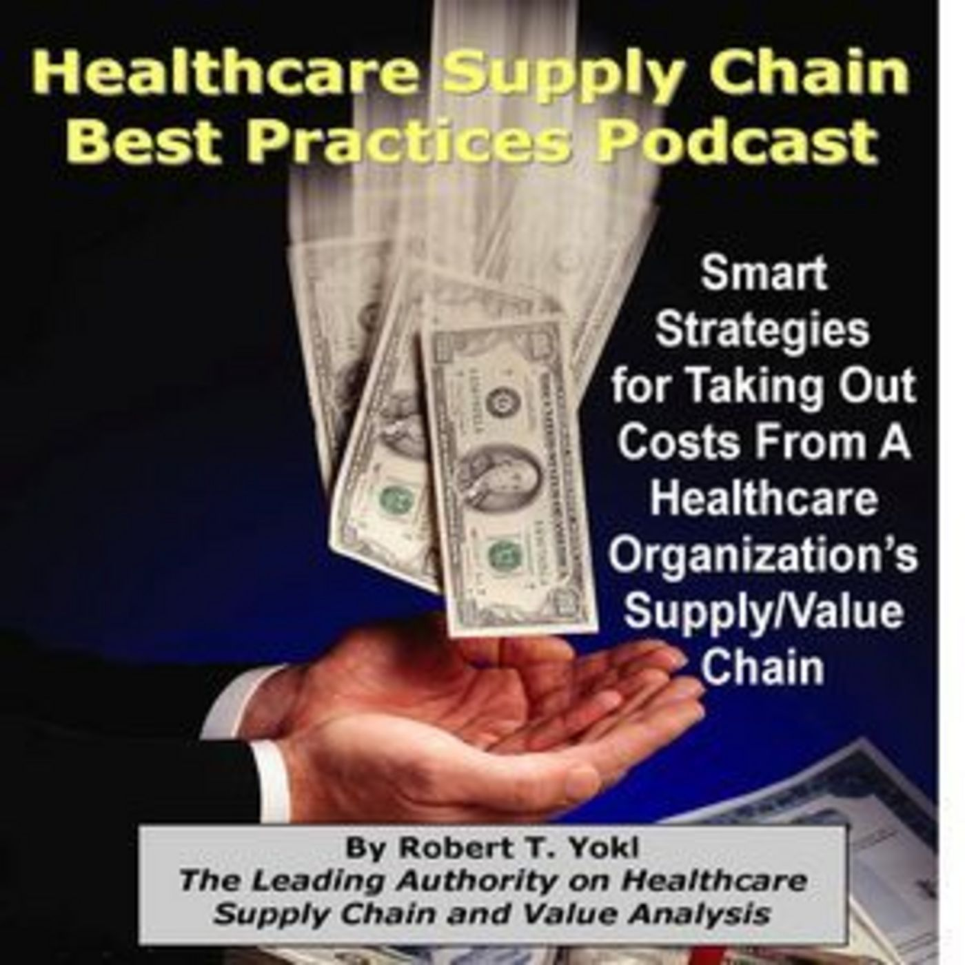 <![CDATA[Healthcare Supply Chain Best Practices Podcast]]>